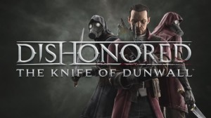 Dishonored: The Knife of Dunwall may not fix every problem the original game had, but it's still an excellent expansion