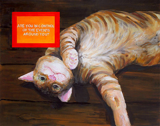 Superficially+a+painting+of+a+cat%2C+Samsonov+poses+a+deeper+question+with+%22Are+You+in+Control+of+the+Events+Around+You%3F%27+