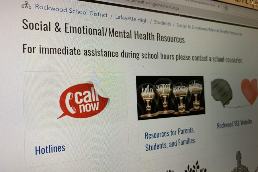 On the Rockwood website, Lafayette High School how has a tab for Social & Emotional/Mental Health Resources with different links to pages with access points for hotlines, reasources and exercises to help learn more about mental health. The resources can also be ultilized in a crisis situation during any time of the day.
